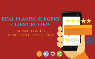12 Real Reviews About Summit's Plastic Surgery Care